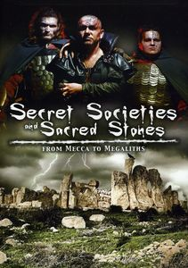Secret Societies & Sacred Stones: Mecca to