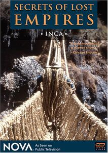 Nova: Secrets of Lost Empires-Inca