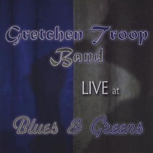 Live at Blues & Greens