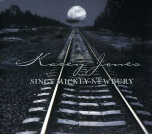 Kacey Jones Sings Mickey Newbury (Tribute)
