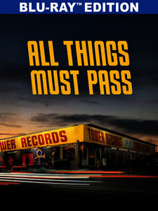 All Things Must Pass: Rise & Fall of Tower Records