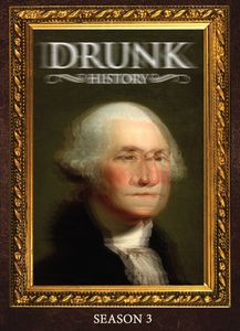 Drunk History: Season Three