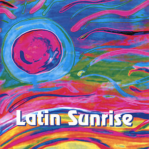 Gilbert, Paula : Latin Sunrise