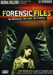Forensic Files: Serial Killers [Fullscreen]
