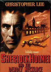 Sherlock Holmes and the Deadly Necklace