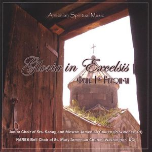 Gloria in Excelsis. Armenian Spiritual Music