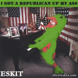 I Got a Republican Up My Ass
