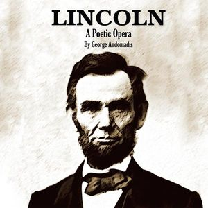 Lincoln- a Poetic Opera