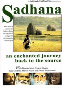 Sadhana An Enchanted Journey Back to Source with