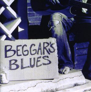 Beggars Blues