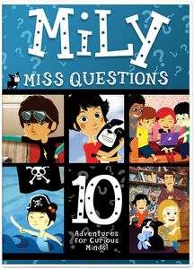 Mily Miss Questions: 10 Adventures For Curious Minds