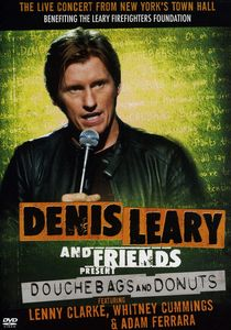 Denis Leary & Friends Presents: Douchbags & Donuts