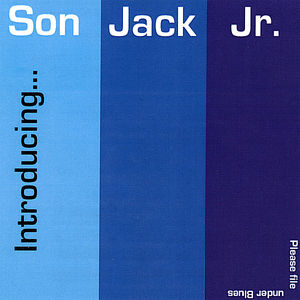 Introducing Son Jack JR