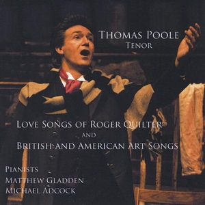 Love Songs Roger Quilter/ British & American Art Songs