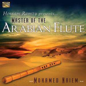 Hossam Ramzy Presents Master of the Arabian Flute