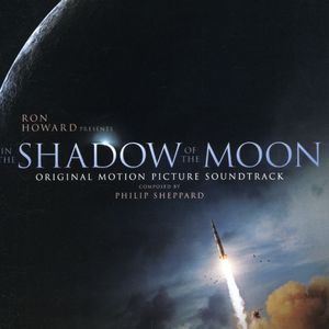 In The Shadow Of The Moon (Original Soundtrack)