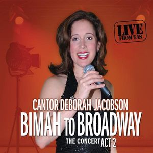 Bimah to Broadway-The Concert Act 2