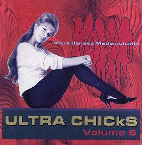 Ultra Chicks - Vous Dansez /  Various