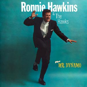 Ronnie Hawkins /  Mr Dynamo [Import]