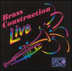 Live: The Very Best Of Brass Construction