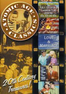 Atomic Age Classics 6: Love & Marriage