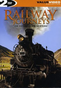 Railway Journeys: The Vanishing Age Of Steam [Slipcase Packaging]