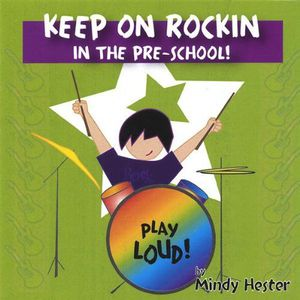 Keep on Rockin in the Pre School