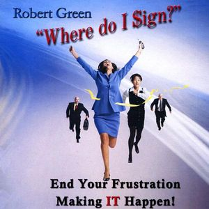 Green, Robert : Where Do I Sign ?