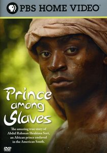 Prince Among Slaves [Documentary]