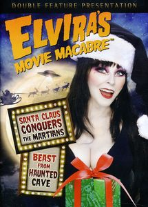 Elviras Movie Macabre: Santa Claus Conquers The Martians/ Beast FromHaunted Cave