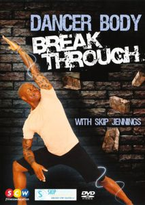 Jennings, Skip /  Dancer Body Break Through