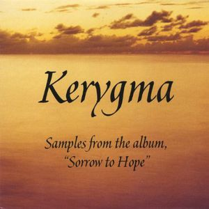 Kerygma-Sorrow to Hope Sampler