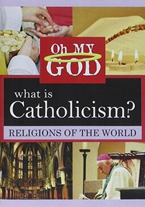 What is Catholicism