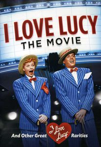 I Love Lucy: The Movie and Other Great Rarities [Full Frame] [Remastered]