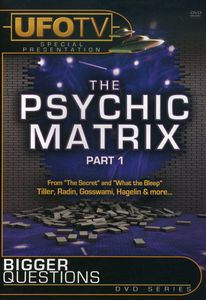 Bigger Questions: Psychic Matrix