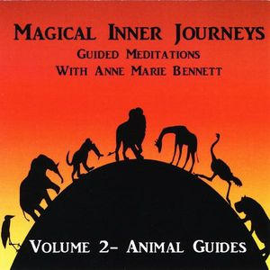 Magical Inner Journeys: Animal Guides 2