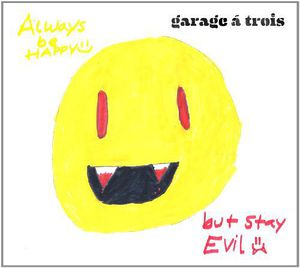 Always Be Happy: But Stay Evil