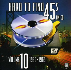 Hard to Find 45's on CD 10 1960-1965 /  Various