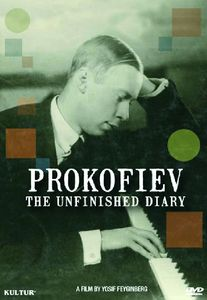 Prokofiev: Unfinished Diary