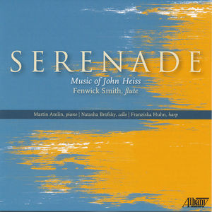Serenade: Music of John Heiss