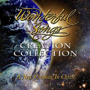 Creation Collection (A New Creation in Christ)