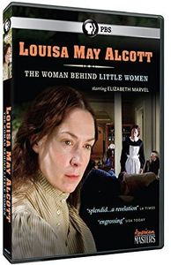 American Masters: Louisa May Alcott - Woman Behind