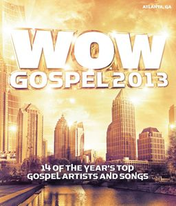 Wow Gospel 2013 /  Various