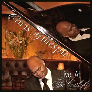 Chris Gillespie Live at the Carlyle