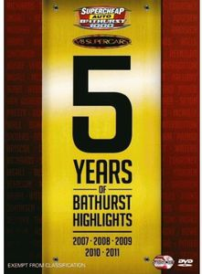 Bathurst 5 Years of Highlights