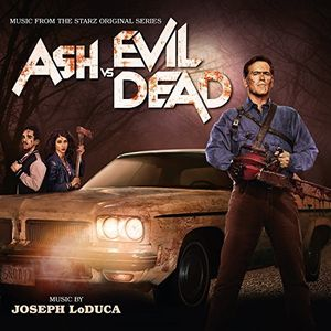 Ash Vs the Evil Dead (Original Soundtrack)