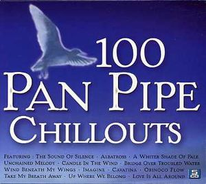 100 Panpipe Chilouts [Box Set] [Import]