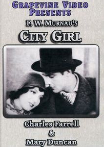 City Girl [1930] [B&W] [Silent]