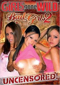 Girls Gone Wild: Bad Girls, Vol. 2
