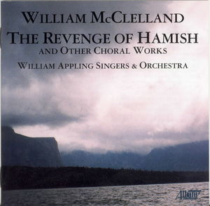 Revenge of Hamish & Other Choral Works
